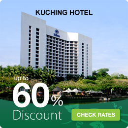 Kuching Hotels Booking up to 60% Discount